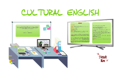 CULTURAL ENGLISH  by Nena Real
