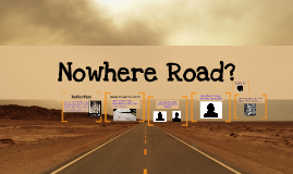 Nowhere Road?