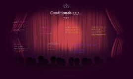 Conditionals 1,2,3...