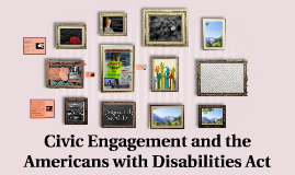 S17 Thurs Civic Engagement and ADA