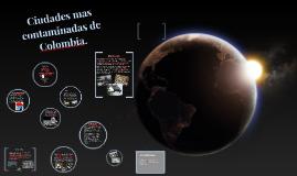 Copy of Ciudades mas contaminadas de Colombia