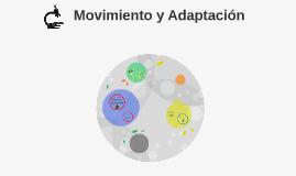 Movimiento y Adaptación