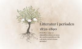 Litteratur i perioden 1850-1890