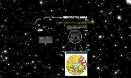 bromatologia y componentes de los alimentos