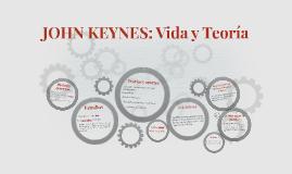 Copy of JOHN KEYNES: Vida y teorías