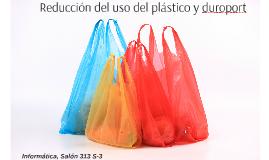Reducción del uso del plástico y duroport