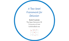 A Two-level Framework for Delusion