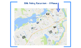 Copy of 2016 Policy Excursion - Ottawa