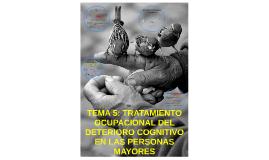TEMA 5: TRATAMIENTO OCUPACIONAL DEL DETERIORO COGNITIVO EN L