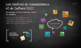 Les Centres de connaissance et de Culture