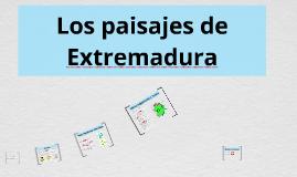 Los paisajes de Extremadura