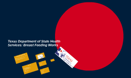 Texas Department of State Health Services: Breast Feeding Wo
