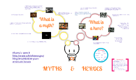 Copy of Myths and heroes