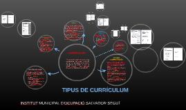 TIPUS DE CURRÍCULUM