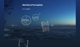 Ch.6 - Identity and Perception