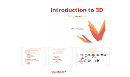 Introduction to 3D