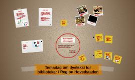Temadag om dysleksi for biblioteker i Region Hovedstaden