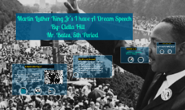 Martin Luther King Jr's I had A Dream Speech