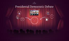 Presidental Democraic Debate
