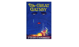 an analysis of the american dream in the novel the great gatsby by f scott fitzgerald In this lesson, you will learn about the way the american dream plays out in the  lives of people in f scott fitzgerald's book the great gatsby.