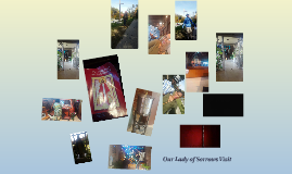 Our Lady of Sorrows Visit