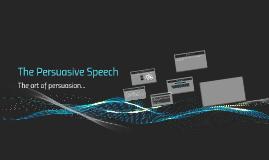 The Persuasive Speech