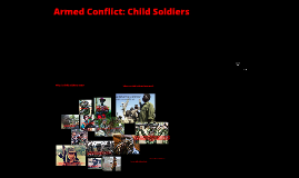 Copy of Armed Conflict: Child Soldiers