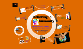 Copy of Believing in humanity