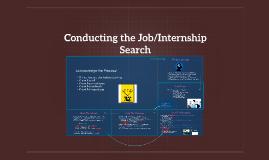 Conducting the Job/Internship Search