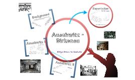 Auschwitz - Birkenau (S2 ACE - Holocaust Education)