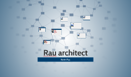 Rau architect