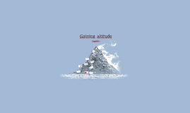 Gaining Altitude