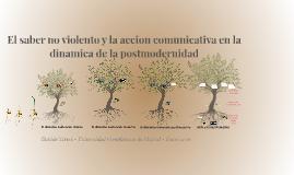 Copy of El saber no violento y la accion comunicativa en la dinamica