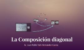 La Composición diagonal
