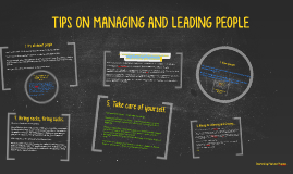 TIPS ON MANAGING AND LEADING PEOPLE