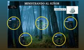 MINISTRANDO AL SEÑOR