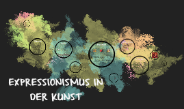 Copy of Expressionismus in der Kunst