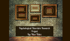 Psychological Disorders Research Project