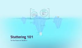Stuttering 101