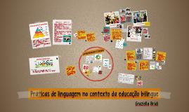 Copy of Práticas de linguagem no contexto da educação bilíngue