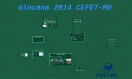 Gincana 2014 Cefet-MG