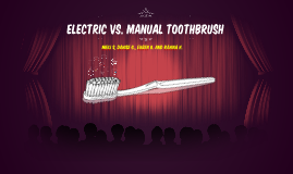 Electric Vs. Manual Toothbrush