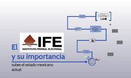 el IFE y su importancia