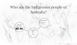 Who are the Indigenous people of Australia?