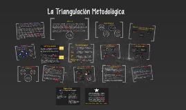 U.9. La Triangulación Metodológica