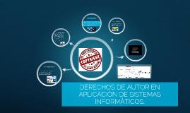 DERECHOS DE AUTOR EN APLICACIÓN DE SISTEMAS INFORMÁTICOS.