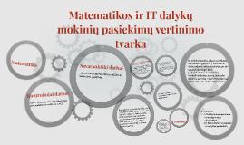 Matematikos ir IT dalykų mokinių pasiekimų vertinimo tvarka