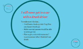 I will never get in a car with a drunk driver