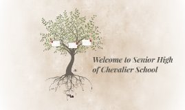 Welcome to Senior High of Chevalier School