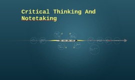Critical Thinking And Notetaking